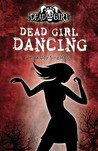 Dead Girl Dancing by Linda Joy Singleton