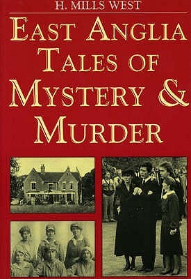 east-anglia-tales-of-mystery-and-murder