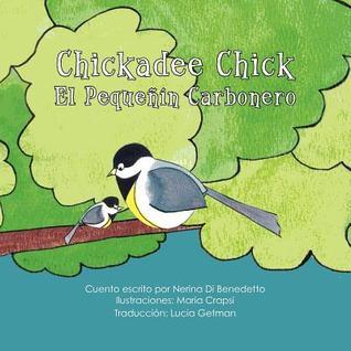Chickadee Chick: El Peque��n Carbonero