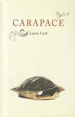 Carapace by Laura Lush