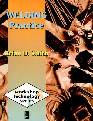 Welding Practice (Workshop Technology)