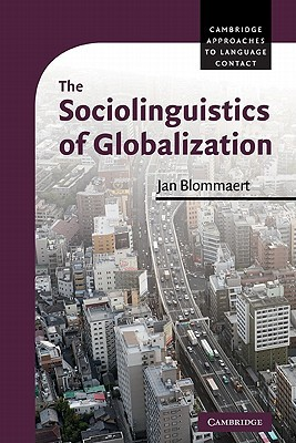 The sociolinguistics of globalization by jan blommaert fandeluxe Image collections