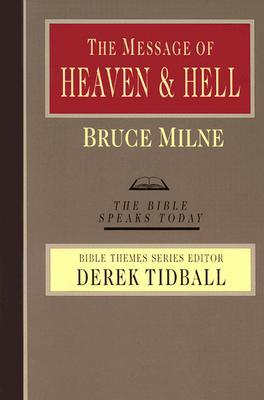 The Message of Heaven & Hell: Grace and Destiny