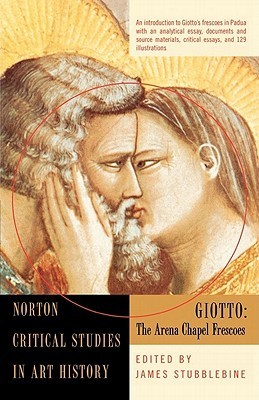 Giotto : the Arena Chapel frescoes: illustrations, introductory essay, backgrounds and sources, criticism
