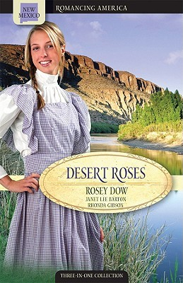 Desert Roses by Rosey Dow