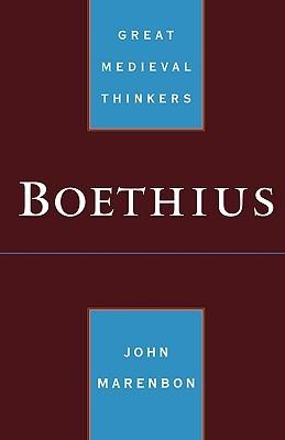 Boethius (Great Medieval Thinkers)