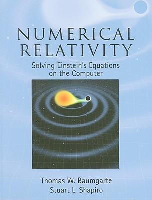 Numerical Relativity: Solving Einstein's Equations on the Computer