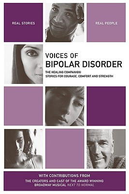 Voices of Bipolar Disorder: The Healing Companion: Stories for Courage, Comfort and Strength EPUB