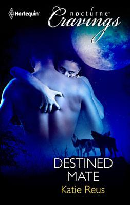 Destined Mate (Werewolf Mates, #1)