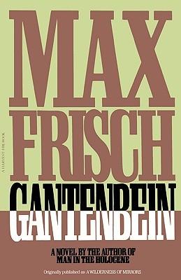 Gantenbein by Max Frisch
