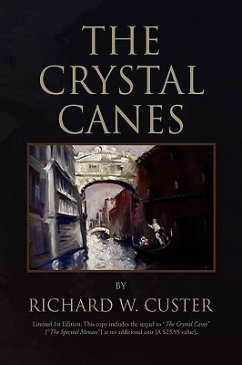 The Crystal Canes