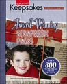 Creating Keepsakes Award-Winning Scrapbook Pages (Leisure Arts, No. 15929) (Creating Keepsakes: A Treasury of Favorites)