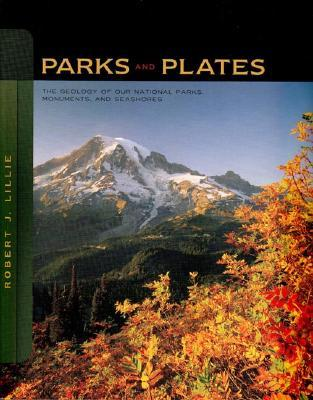 Parks and Plates by Robert J. Lillie