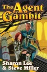 The Agent Gambit (Liaden Universe, #9-10)