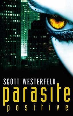 Parasite Positive (Peeps, #1)