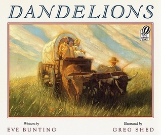 Dandelions by Eve Bunting