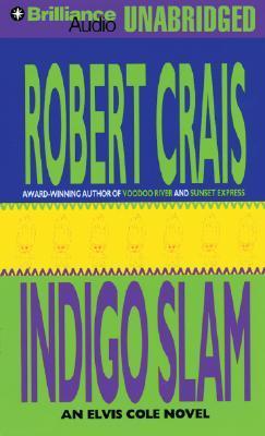 Indigo Slam by Robert Crais