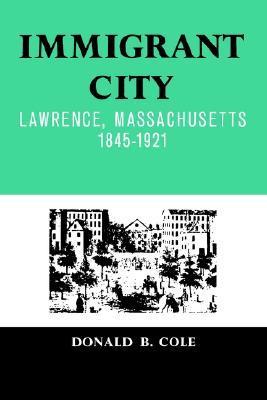 immigrant-city-lawrence-massachusetts-1845-1921