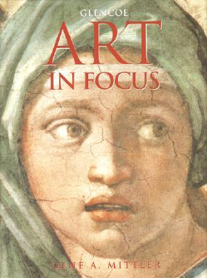 Art In Focus Student Edition