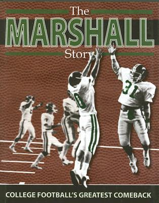 The Marshall Story: College Football's Greatest Comeback