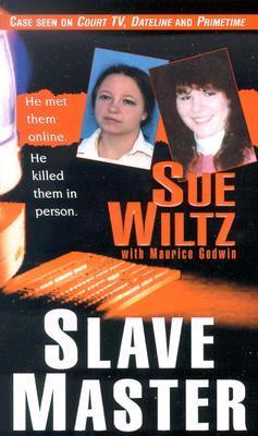 Slave Master by Sue Wiltz