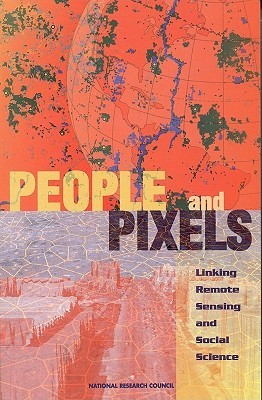 People and Pixels:: Linking Remote Sensing and Social Science
