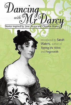 Dancing with Mr Darcy by Sarah Waters