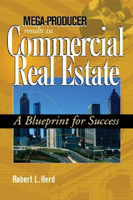 Mega producer results in commercial real estate a blueprint for 2060230 malvernweather Choice Image