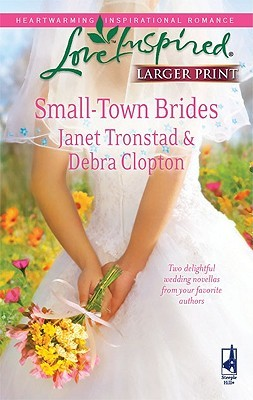 Small-Town Brides by Janet Tronstad
