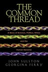 The Common Thread...