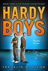 Murder House (Hardy Boys: Undercover Brothers, #24)