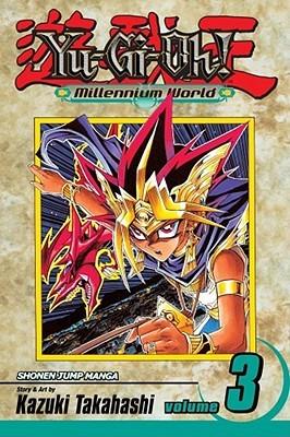 Yu-Gi-Oh!: Millennium World, Vol. 3: The Return of Bakura (Yu-Gi-Oh! Millennium World, #3)