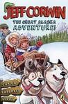The Great Alaska Adventure!: Junior Explorer Series Book 2