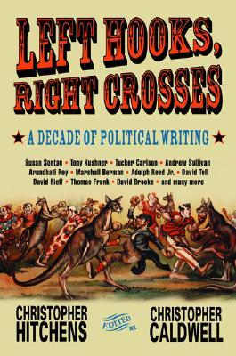 Download Left Hooks, Right Crosses: A Decade of Political Writing EPUB