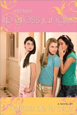 Lip Gloss Jungle (The Ashleys, #4)