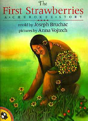 The First Strawberries by Joseph Bruchac