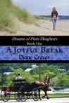 A Joyful Break (Dreams of Plain Daughters, #1)