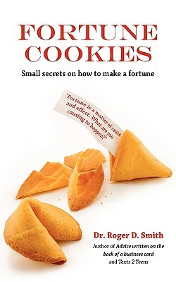 Fortune Cookies: Small Secrets on How to Make a Fortune