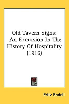 Old Tavern Signs: An Excursion in the History of Hospitality (1916)