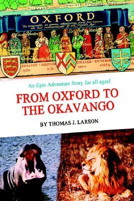 From Oxford to the Okavango