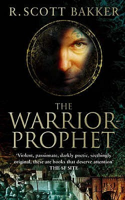 The Warrior Prophet(The Prince of Nothing 2)