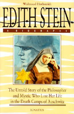 Edith Stein, a Biography by Waltraud Herbstrith