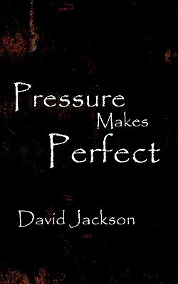 Pressure Makes Perfect