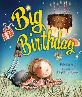 Big Birthday by Kate Hosford