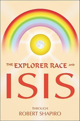 Explorer Race & Isis (Explorer Race Series, Vol. 8)