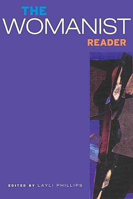The Womanist Reader: The First Quarter Century of Womanist Thought