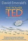 The Power of TED (*The Empowerment Dynamic)
