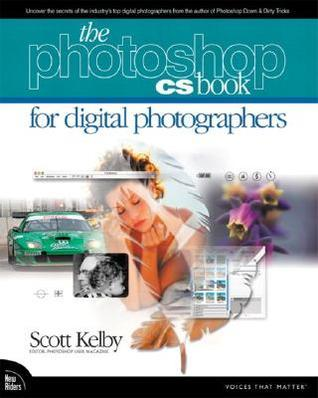 The Adobe Photoshop CS Book for Digital Photographers