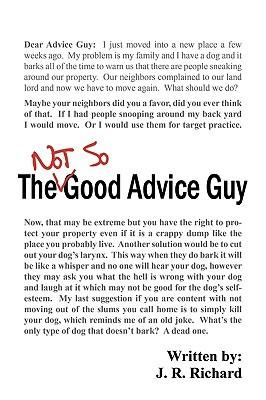 The Not So Good Advice Guy