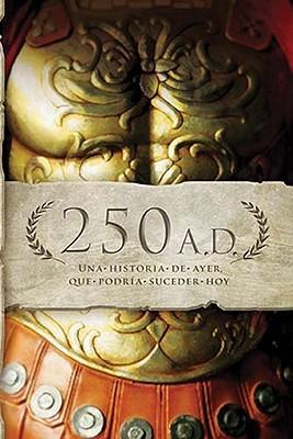 250 A.D.: Una historia de ayer, que podría suceder hoy Manuales para descarga digital